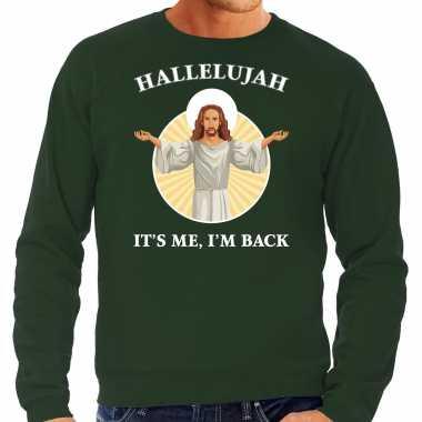 Hallelujah its me im back kerstsweater / verkleedkleding groen voor heren