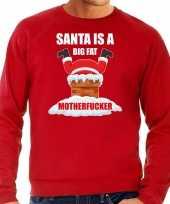 Foute kersttrui verkleedkleding santa is a big fat motherfucker rood voor heren