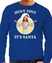 Holy shit its santa fout kerstsweater verkleedkleding blauw voor heren